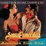 Another Cha-Cha - Santa Esmeralda