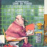 Live In Tokio - Schroeder Roadshow
