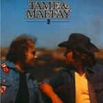Tame + Maffay 2 - {Peter Maffay} + Johnny Tame