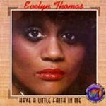 Have A Little Faith In Me - Evelyn Thomas