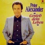 Genieß dein Leben - Peter Alexander