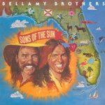 Sons Of The Sun - Bellamy Brothers