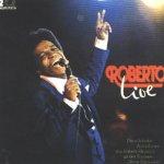 Roberto live - Die schönsten Aufnahmen aus Roberto Blanco