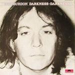 Darkness - Darkness - Eric Burdon