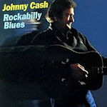 Rockabilly Blues - Johnny Cash