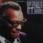 Brother Ray Is At It Again  - Ray Charles