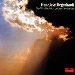 Der Wind hat sich gedreht im Land - Franz Josef Degenhardt