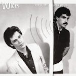 Voices - Daryl Hall + John Oates