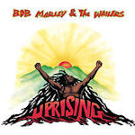 Uprising - Bob Marley + the Wailers