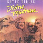 Divine Madness - Bette Midler