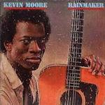 Rainmaker - Kevin Moore