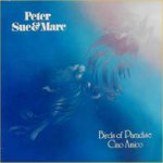 Birds Of Paradise - Peter, Sue + Marc