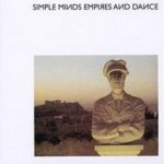 Empires And Dance - Simple Minds