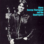 More George Thorogood And The Destoryers - {George Thorogood} + the Destroyers
