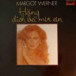 Häng dich bei mir ein - Margot Werner