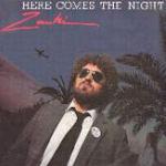 Here Comes The Night - Zanki