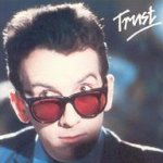 Trust - {Elvis Costello} + the Attractions