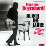 Durch die Jahre - Franz Josef Degenhardt
