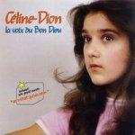 La voix du bon Dieu - Celine Dion
