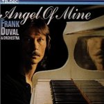 Angel Of Mine - {Frank Duval} + Orchestra