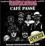 Cafe Passe - Erste Allgemeine Verunsicherung