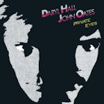 Private Eyes - Daryl Hall + John Oates