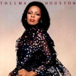 Never Gonna Be Another One - Thelma Houston