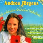 Andrea Jürgens singt die schönsten deutschen Volkslieder - Andrea Jürgens
