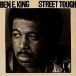 Street Tough - Ben E. King