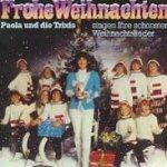 Frohe Weihnachten - Paola und die Trixis singen ihre schönsten Weihnachtslieder - {Paola} + die Trixis