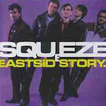 East Side Story - Squeeze