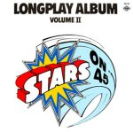 Longplay Album Volume II - Stars On 45