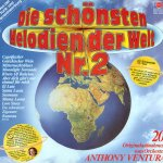 Die schönsten Melodien der Welt Nr. 2 - Orchester Anthony Ventura