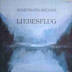 Liebesflug - Konstantin Wecker
