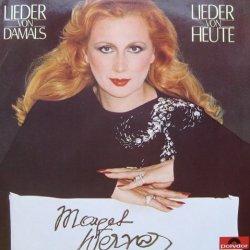 Lieder von damals - Lieder von heute - Margot Werner