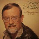 Zum Weinen ist immer noch Zeit - Roger Whittaker