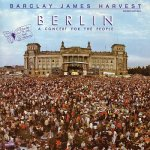 Berlin - A Concert For The People - Barclay James Harvest