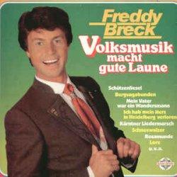 Volksmusik macht gute Laune - Freddy Breck