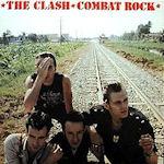 Combat Rock - Clash