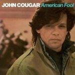 American Fool - John Cougar