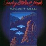 Daylight Again - Crosby, Stills + Nash