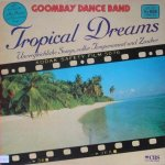 Tropical Dreams - Goombay Dance Band