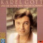 Und die Sonne wird wieder scheinen - Karel Gott