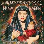 Nunsexmonkrock - Nina Hagen