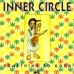 Something So Good - Inner Circle