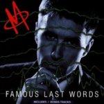 Famous Last Words - M