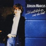 Ich will dich so, wie du bist - Jürgen Marcus