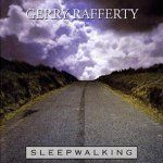 Sleepwalking - Gerry Rafferty