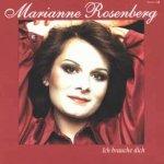 Ich brauche Dich - Marianne Rosenberg