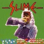 Yankees raus - Slime